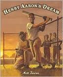 Henry aarons' dream